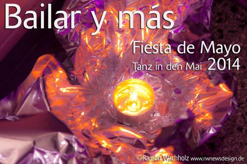 Fiesta de Mayo – Tanz in den Mai 2014