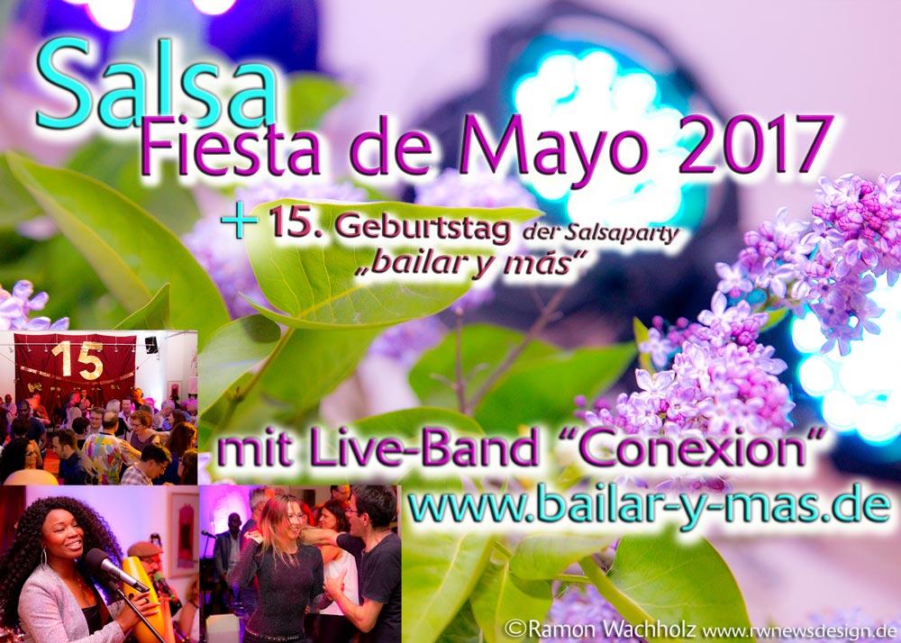 """Fotos der Fiesta de Mayo 2017 und 15. Geburtstag der Salsa-Party bailar y más mit Live-Band """"Conexión"""""""