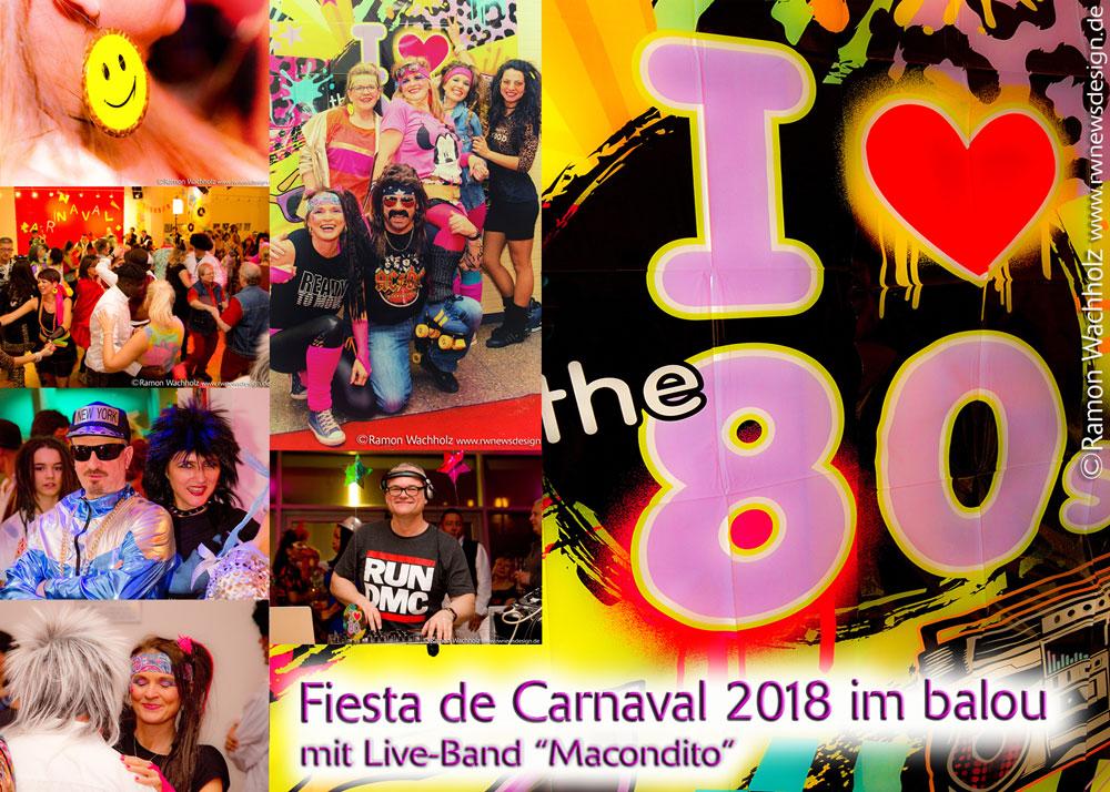 "Fotos der Fiesta de Carnaval 2018 - 10.2.2018 Motto: ""Back to the 80s"" mit Liveband ""Macondito"""